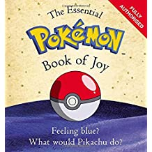 The Essential Pokemon Book of Joy: Official (Pokémon)