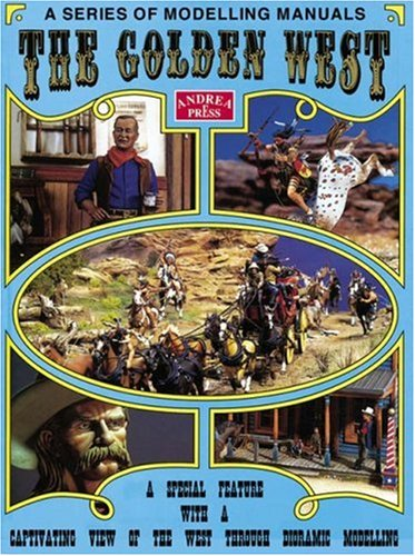 The Golden West: A Special Feature with a Captivating View of the West Through Diorama Modelling