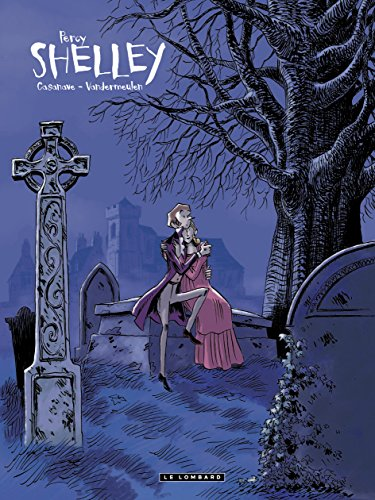 Shelley, tome 1 : Percy par David Vandermeulen