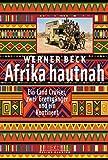 Afrika hautnah: Ein Land Cruiser, zwei Grenzgänger und ein Kontinent