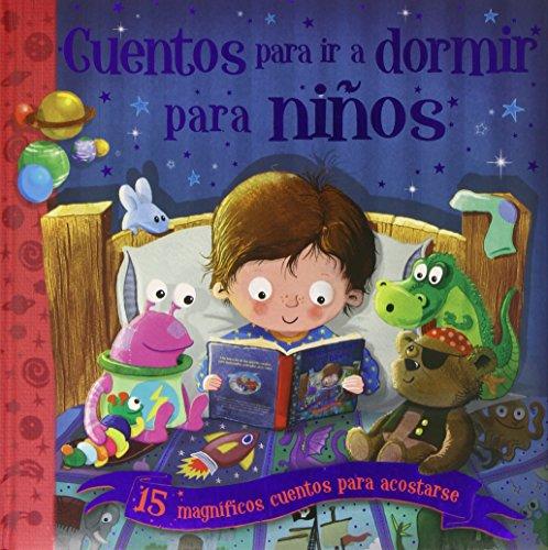 Cuentos para irse a dormir para niños por From Ediciones Saldaña, S.a. (Libro Divo)