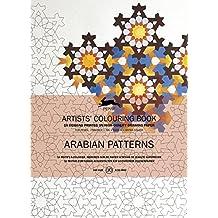 Arabian Patterns: Artists' Colouring Books