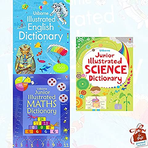 Usborne Illustrated Dictionaries Collection 3 Books Bundle With Gift Journal (Illustrated English Dictionary, Junior Illustrated Maths Dictionary, Junior Illustrated Science