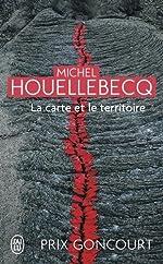 La carte et le territoire - Prix Goncourt 2010 de Michel Houellebecq