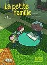 La petite famille, Tome 1 : Pépé par Dauvillier