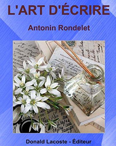 L'Art d'écrire par Antonin Rondelet