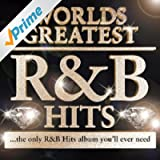 40 - Worlds Greatest R & B Hits - The Only R&B Album You'll Ever Need - R n B