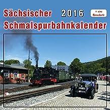 Sächsischer Schmalspurbahnkalender 2016