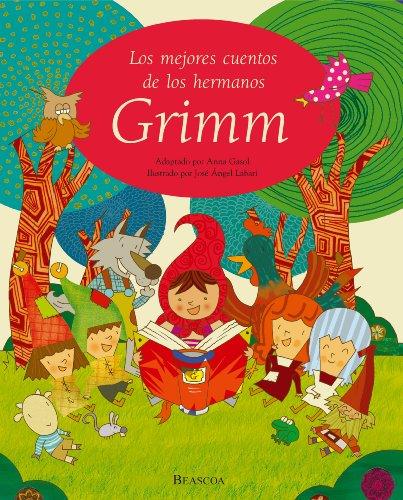 Los mejores cuentos de los hermanos Grimm por Autores Varios