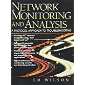 Network Monitoring and Analysis, w. CD-ROM: A Protocol Approach to Troubleshooting