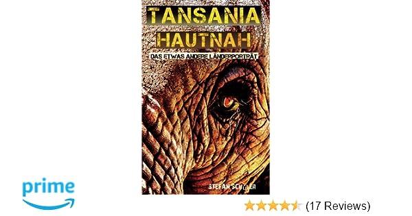 Tansania Hautnah Das Etwas Andere Länderporträt Amazonde Stefan