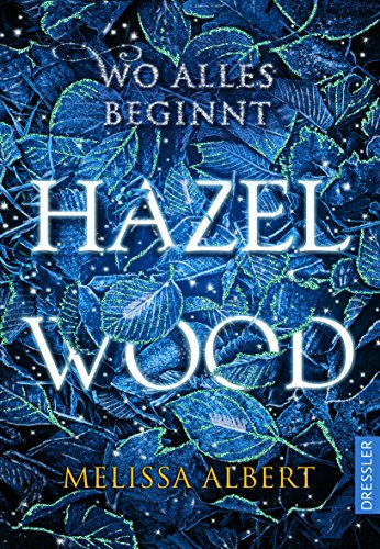 Hazel Wood  Wo alles beginnt