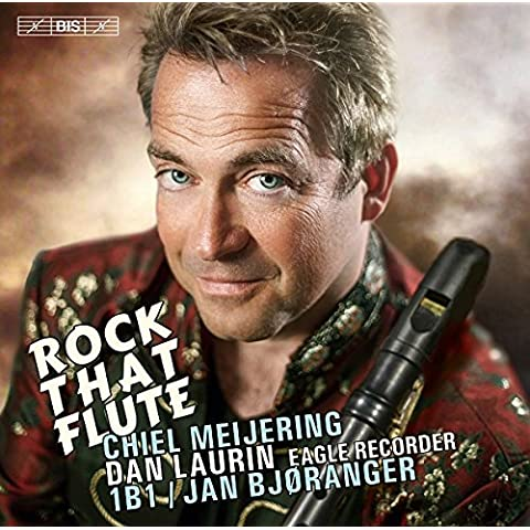 Rock That Flute [Dan Laurin; 1B1 (Ensemble Bjergsted 1); Jan Bjøranger] [BIS: BIS2145]