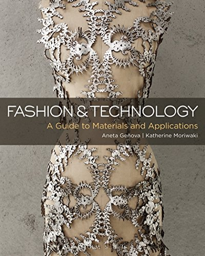 Fashion and Technology: A Guide to Materials and Applications por Aneta Genova