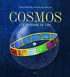 Cosmos, une histoire du ciel