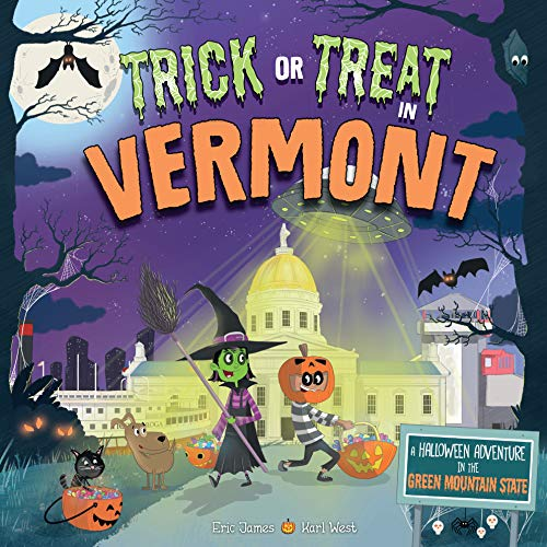rmont: A Halloween Adventure in the Green Mountain State ()