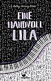 Eine Handvoll Lila von Ashley Herring Blake