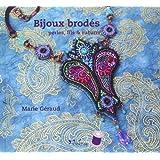 Bijoux brodés : perles, fils & rubans