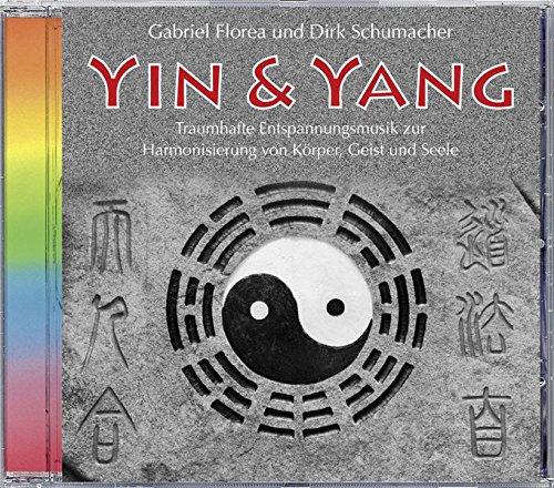 Yin & Yang. Entspannungsmusik zur Harmonisierung von Körper, Geist und Seele. Ents...