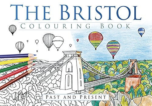 the-bristol-colouring-book-past-present-past-present-colouring-books