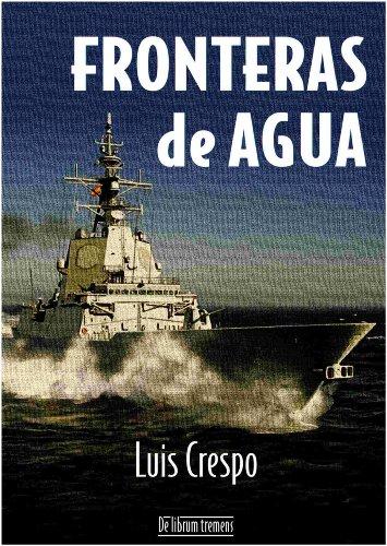 Fronteras de Agua par Luis Crespo