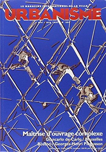 Revue Urbanisme, N° 294, Mai-juin 199 : Maîtrise d'ouvrages complexes -