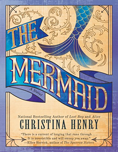 The Mermaid por Christina Henry
