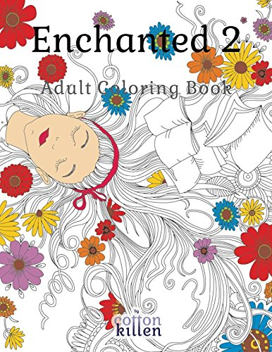 Enchanted 2 - Adult Coloring Book: 49 of the most exquisite designs for a relaxed and joyful coloring time por Cotton Kitten