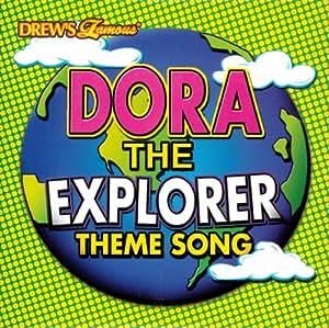 Drew's Famous Dora the Explorer Theme Song