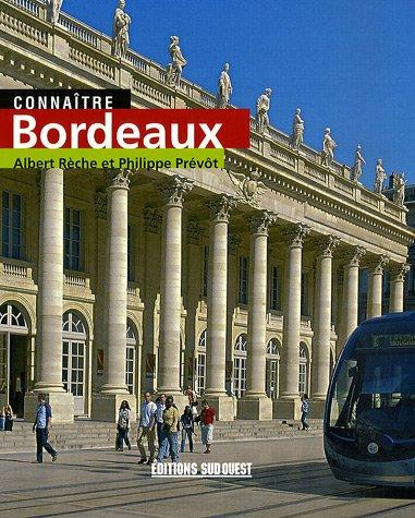 Connaître Bordeaux