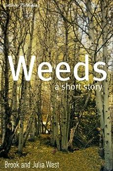 Weeds by [West, Julia, West, Brook]