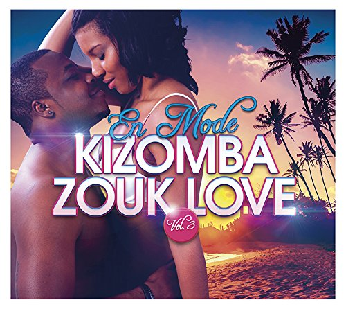 En Mode Kizomba Zouk Love, Vol.3