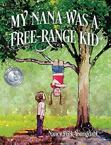 My Nana Was A Free-Range Kid