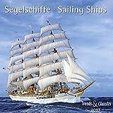 Segelschiffe Sailings Ships 2017 - Broschürenkalender - Wandkalender - mit herausnehmbarem Poster - Format 30 x 30 cm