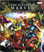 L'Encyclopédie Marvel - L'encyclopédie des personnages de l'univers Marvel de Tom DeFalco