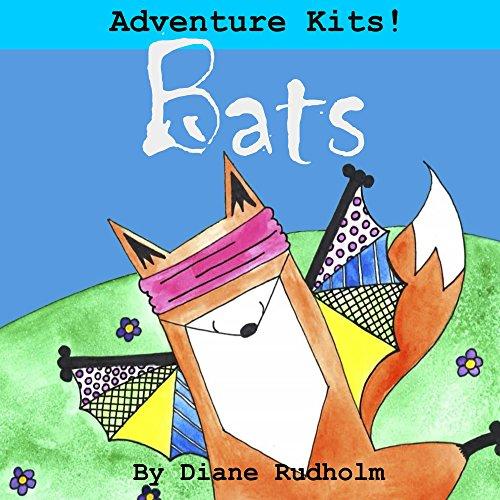 Bats (Adventure Kits! Book 2) (English Edition)