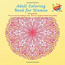 Adult Coloring Book for Women 100 Mandalas - You are not just waiting in vain. There is a purpose behind every delay.
