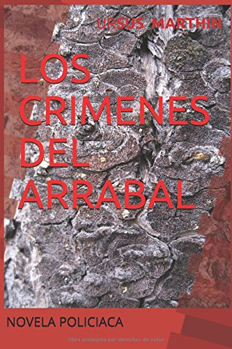 LOS CRIMENES DEL ARRABAL por Mr URSUS MARTHIN