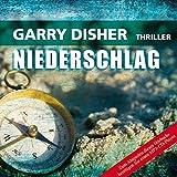 Niederschlag - Garry Disher