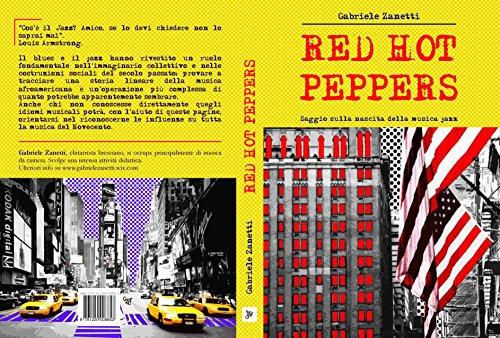 RED HOT PEPPERS: Saggio sulla nascita della musica jazz