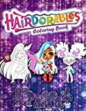 Hairdorables Coloring Book: Perfect Hairdorables Jumbo Coloring Book With High Quality Images