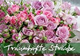 Traumhafte Sträuße (Wandkalender 2019 DIN A3 quer): 12 erfrischende und bezaubernde Blumensträuße (Monatskalender, 14 Seiten ) (CALVENDO Lifestyle)