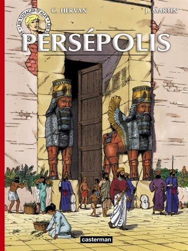 Les voyages d'Alix : Persépolis