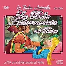 Le Più Belle Canzoncine & Fiabe Cd Audio + DVD della Bella Addormentata Nel Bosco Idea Regalo per bambini e Per Feste di Compleanno