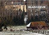 Blancheur - Une série de photos de paysages enneigés. Calendrier mural A3 horizontal