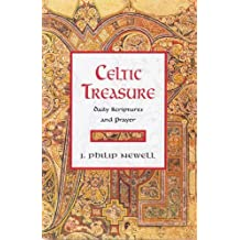 Celtic Treasure: Daily Scriptures and Prayer by John Philip Newell (2005-10-04)