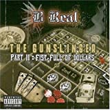 Songtexte von B‐Real - The Gunslinger, Part II: Fist Full of Dollars