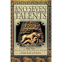 Ano Seven Talents: Narrative Epical Play