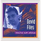 You're Not Alone by David Files (1992-10-20)