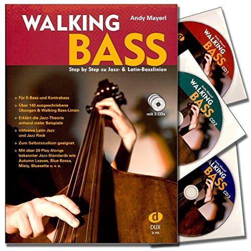 Walking Bass Step by Step Jazz und Latin mit 3CDs - Einstieg in den Jazz und die Walking Bass-Technik - Für E-Bass und Kontrabass - Über 140 ausgeschriebene Übungen & Walking Bass-Linien - Jazz-Theorie anhand vieler Beispiele - 9783868490077